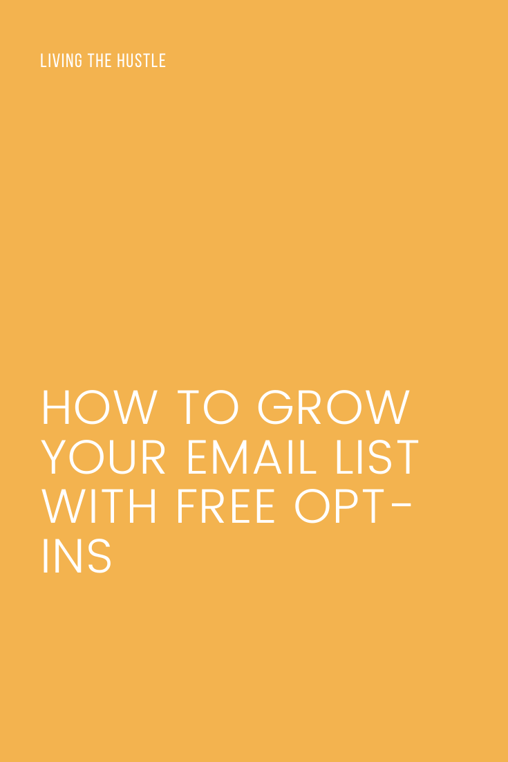 How To Grow Your Email List with Free Opt-Ins