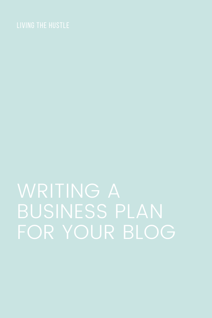 Writing A Business Plan For Your Blog